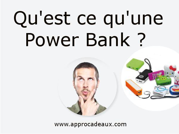 Qu'est ce qu'une power bank ?